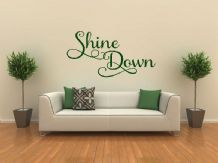 "Inspirational Wall Quote ""Shine Down"" Wall Art Sticker, Modern Decal, Vinyl"